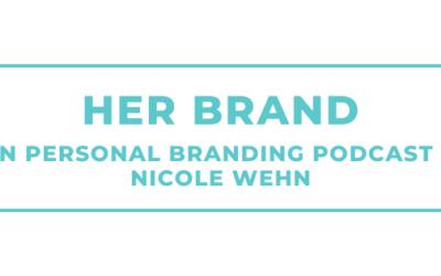 HER Brand – Dein Personal Branding Podcast mit Nicole Wehn