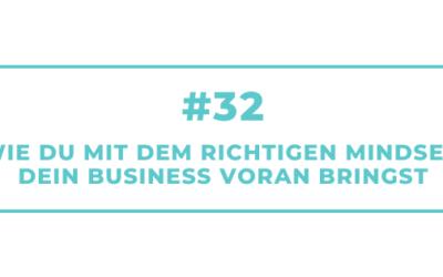 #32 Wie Du mit dem richtigen Mindset Dein Business voran bringst – Interview mit Kerstin Wemheuer